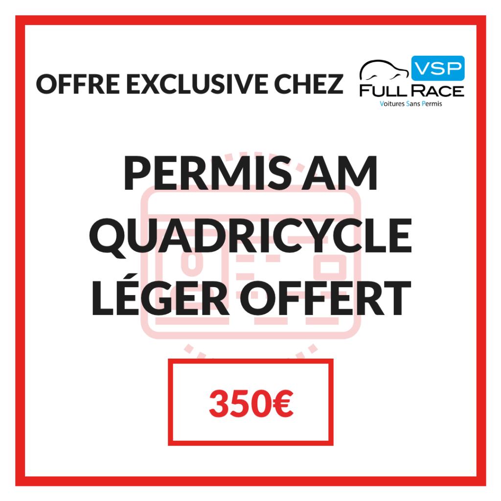 Offre exclusive : votre permis AM offert par VSP Full Race